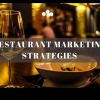10 Tips For Marketing Your Restaurant